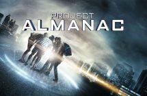 Project Almanac ou pourquoi manipuler le sablier du temps pour jouer à être Dieu?