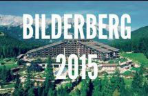 Rencontre Bilderberg 2015: la liste complète des invités