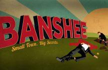 Banshee : Cinemax annule la série