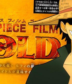 One Piece Gold: une nouvelle bande-annonce
