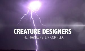 Creature Designers - The Frankenstein Complex - Critique du documentaire