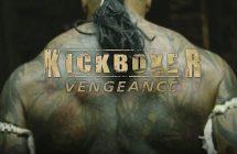 Kickboxer: Vengeance – Critique du reboot/remake avec Jean-Claude Van Damme