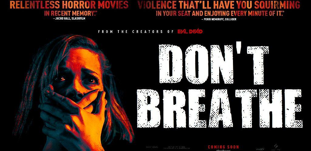 Don't Breathe – Critique du film de Fede Alvarez