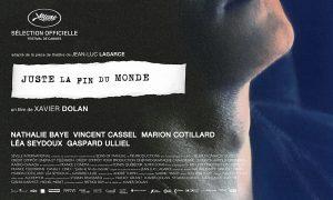 Juste la fin du monde - Critique du sixième film de Xavier Dolan
