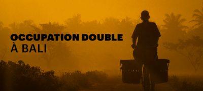 Occupation Double Bali est à la recherche des célibataires les plus hots