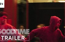 Good Time: la bande-annonce-officielle