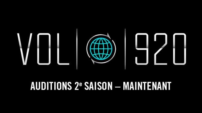 Vol 920 saison 2:  les dates des auditions!