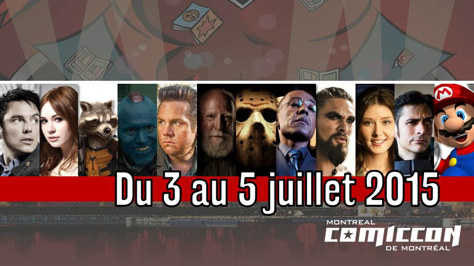 Comiccon de Montréal: Game of Thrones, The Walking Dead, Les gardiens de la galaxie et autres!