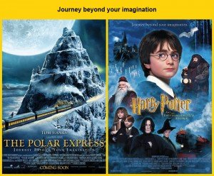 Journey beyond your imagination : Harry Potter and the Sorcerer's Stone (2001) a inspiré le tagline de The Polar Express (2004)...