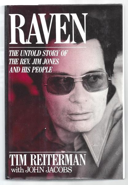 Raven: The Untold Story of Jim Jones and his People
