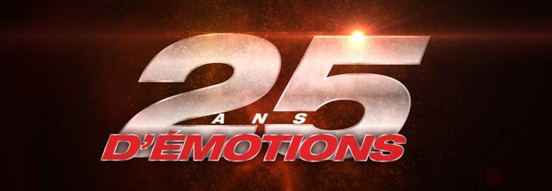 25 ans d'émotions