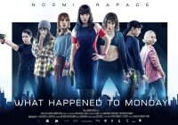 Seven Sisters – What happened to Monday : Qu'est-il advenu de Lundi?