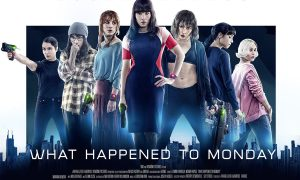 Seven Sisters - What happened to Monday : Qu'est-il advenu de Lundi?