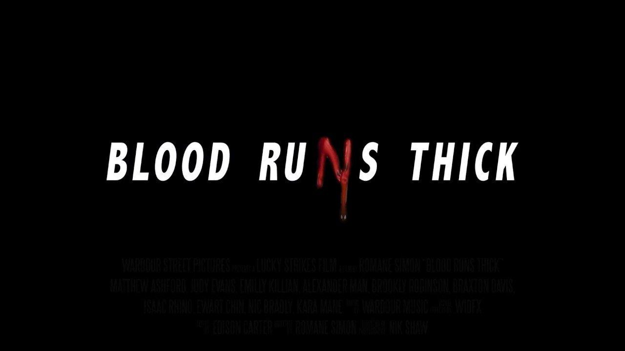 Blood Runs Thick: teaser et affiche pour le nouveau film d'horreur