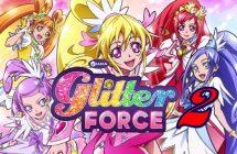 Glitter Force Doki Doki : la saison 2 arrive sur Netflix