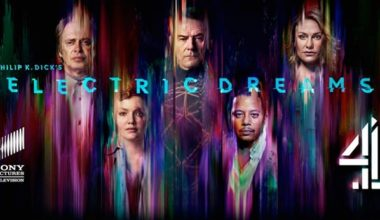 Philip K. Dick's Electric Dreams: un trailer et une date de sortie