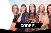 CODE F. saison 4: de nouvelles filles se joignent à l'émission