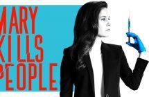 Mary Kills People saison 2: le retour de Dre Mary : mort sur ordonnance
