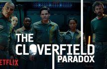 The Cloverfield Paradox: Le nouveau J.J. Abrams en surprise sur Netflix