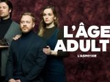 L'âge adulte saison 2: L'asphyxie arrive sur Tou.tv