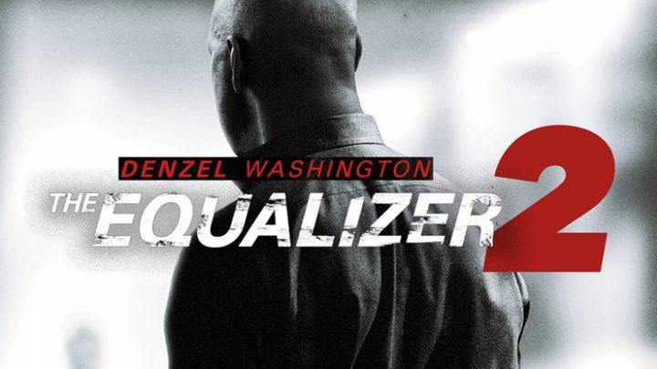 The Equalizer 2: Denzel Washington est de retour pour se venger