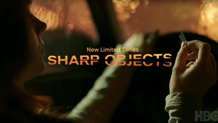Sharp Objects: HBO dévoile une nouvelle bande-annonce