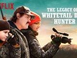 L'héritage d'un chasseur de cerf de Virginie: la comédie disponible sur Netflix