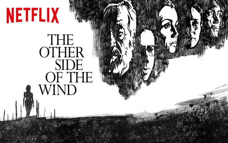 De l'autre côté du vent - Critique du film Netflix d'Orson Welles
