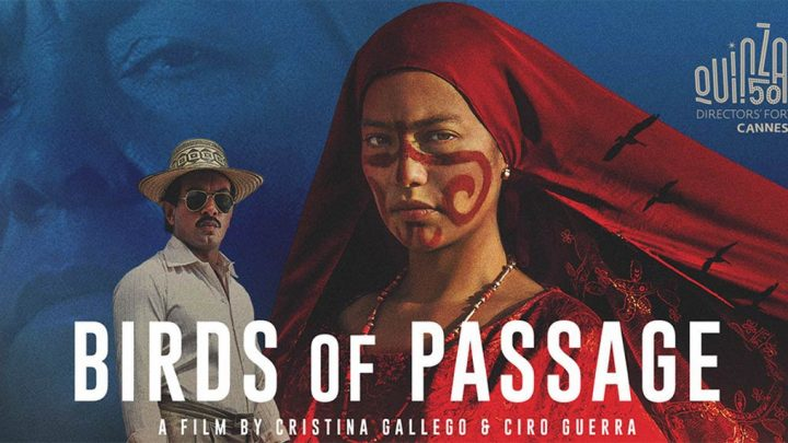 Birds of Passage: Une fresque épique sur le traffique de drogue colombien