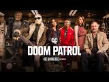 Doom Patrol: la série est en streaming sur Crave au Canada