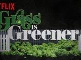 L'herbe est toujours plus verte: le doc Grass Is Greener est sur Netflix