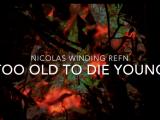 Too Old to Die Young: un trailer pour la série à Nicolas Winding Refn