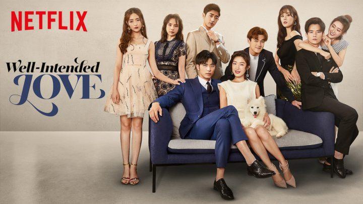 Aimer jusqu'aux os: le drama chinois Well-Intended Love est sur Netflix