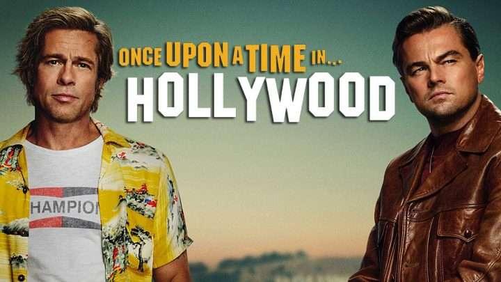 Il était une fois... à Hollywood - Critique du neuvième film de Quentin Tarantino