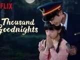 Trois mots encore: la série asiatique A Thousand Goodnights est sur Netflix