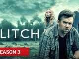 Glitch season 3