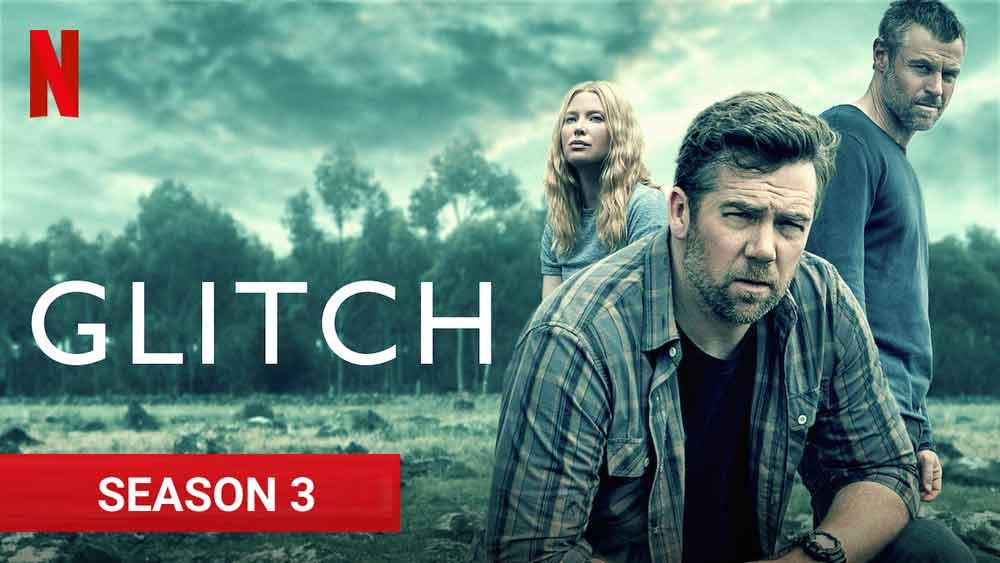 Glitch saison 3: la série surnaturelle australienne est de retour - TVQC
