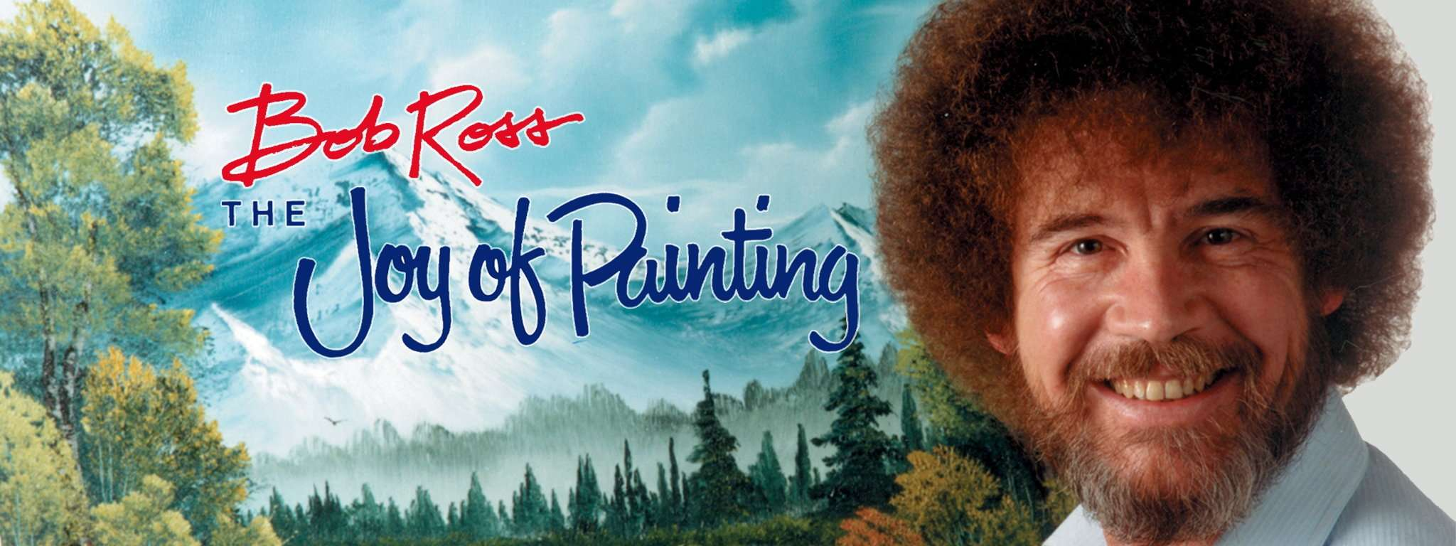 Bob Ross: The Joy of Painting