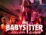 The Babysitter Killer Queen