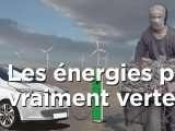 La face cachée des énergies vertes